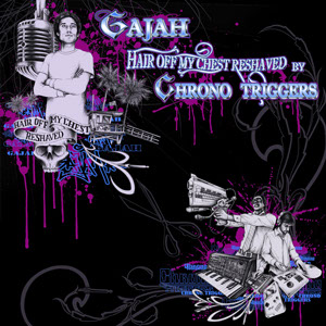 Hair Off My Chest Reshaved Cover - Gajah - Chrono Triggers